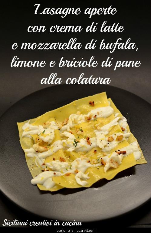lasagne bianche con mozzarella di bufala, limone, briciole alla colatura