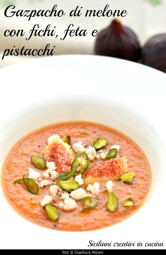 gazpacho di melone con fichi, feta e pistacchi