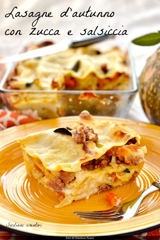 Lasagne d'autunno con zucca e salsiccia, ricetta facile perfetta anche per Natale o Capodanno